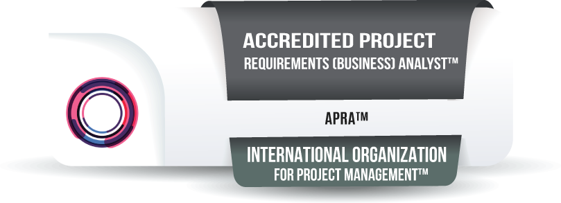Accredited Business Analyst (Project Requirements Analyst) Certification™ (APRA™)